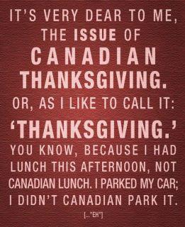 Canadian Thanksgiving Eh!