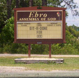 Funny Pictures of Get it Done For God Sign