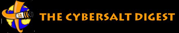 Cybersalt Digest Newsletter