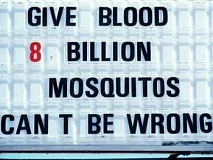 Funny Pictures of Blood Donor Mosquito Sign