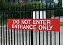 Funny Pictures of Do Not Enter Entrance Sign