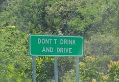 Funny Pictures of Don't Drink and Drive Sign