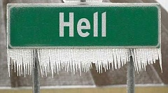 Funny Pictures of Sign With Hell Frozen Over